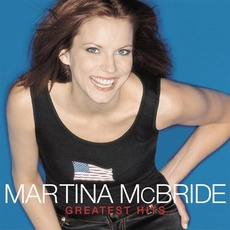 Greatest Hits mp3 Artist Compilation by Martina McBride