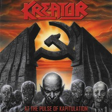 At The Pulse Of Kapitulation: Live In East Berlin 1990 mp3 Live by Kreator