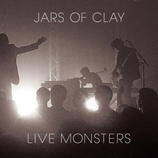 Live Monsters mp3 Live by Jars Of Clay