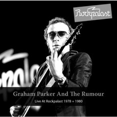 Live At Rockpalast 1978 + 1980 mp3 Live by Graham Parker & The Rumour
