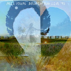 Dreamin' Man Live '92 mp3 Live by Neil Young