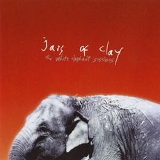 The White Elephant Sessions mp3 Artist Compilation by Jars Of Clay
