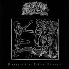 Blasphèmes Et Cultes Morbides mp3 Artist Compilation by Monarque