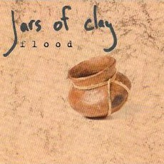 Flood mp3 Single by Jars Of Clay