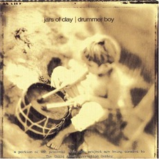 Drummer Boy by Jars Of Clay
