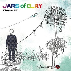 Closer mp3 Album by Jars Of Clay