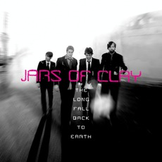 The Long Fall Back To Earth mp3 Album by Jars Of Clay