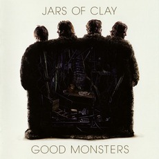 Good Monsters mp3 Album by Jars Of Clay
