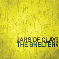 The Shelter mp3 Album by Jars Of Clay