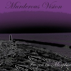 Frozen In Morphia mp3 Album by Murderous Vision