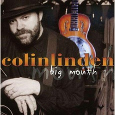Big Mouth by Colin Linden