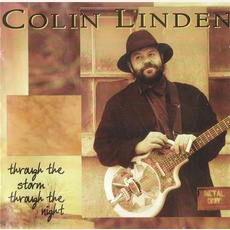 Through The Storm Throught The Night mp3 Album by Colin Linden