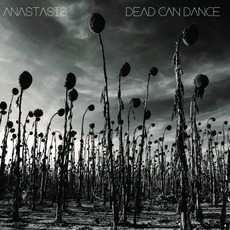 Anastasis mp3 Album by Dead Can Dance