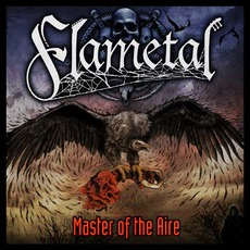 Master Of The Aire mp3 Album by Flametal