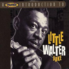 The World Of Little Walter / Juke mp3 Album by Little Walter