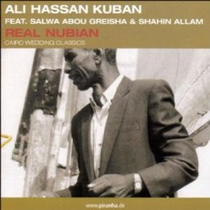 Real Nubian: Cairo Wedding Classics mp3 Album by Ali Hassan Kuban