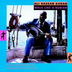 Walk Like A Nubian! mp3 Album by Ali Hassan Kuban