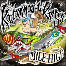Mile High mp3 Album by Kottonmouth Kings