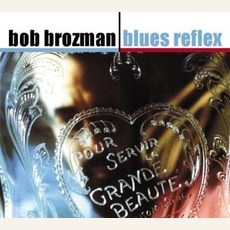 Blues Reflex mp3 Album by Bob Brozman
