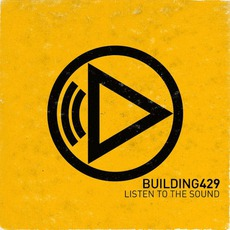 Listen To The Sound mp3 Album by Building 429