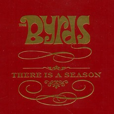 There Is A Season by The Byrds
