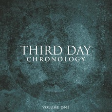 Chronology: Volume One mp3 Artist Compilation by Third Day