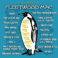 Just Tell Me That You Want Me: A Tribute To Fleetwood Mac mp3 Compilation by Various Artists