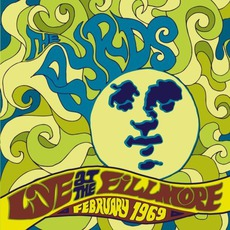Live At The Fillmore: February 1969 by The Byrds