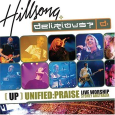 Unified:Praise mp3 Live by Hillsong + Delirious?