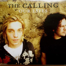 Our Lives mp3 Single by The Calling