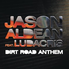 Dirt Road Anthem mp3 Remix by Jason Aldean feat. Ludacris
