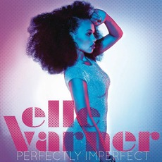 Perectly Imperfect mp3 Album by Elle Varner