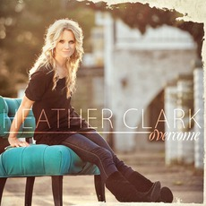 Overcome mp3 Album by Heather Clark