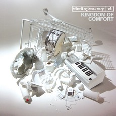 Kingdom Of Comfort mp3 Album by Delirious?