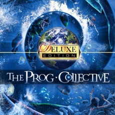 The Prog Collective (Deluxe Edition) by The Prog Collective