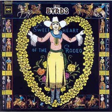 Sweetheart Of The Rodeo (Remastered) mp3 Album by The Byrds