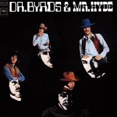 Dr. Byrds & Mr. Hyde (Remastered) mp3 Album by The Byrds