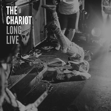 Long Live mp3 Album by The Chariot