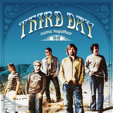 Come Together mp3 Album by Third Day