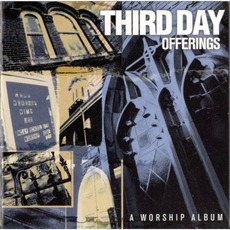 Offerings: A Worship Album mp3 Album by Third Day