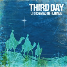 Christmas Offerings mp3 Album by Third Day