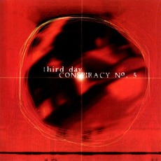 Conspiracy No. 5 mp3 Album by Third Day