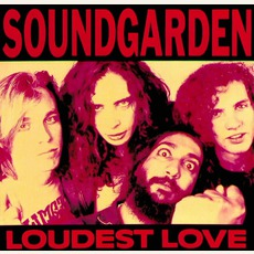 Loudest Love mp3 Album by Soundgarden