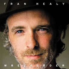 Wreckorder (Deluxe Edition) mp3 Album by Fran Healy