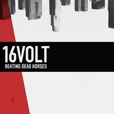 Beating Dead Horses mp3 Album by 16volt