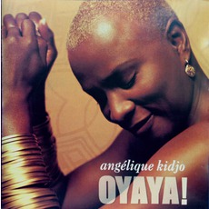 Oyaya! mp3 Album by Angélique Kidjo