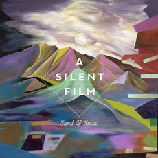 Sand & Snow mp3 Album by A Silent Film