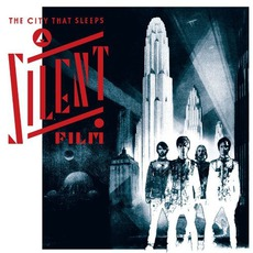 The City That Sleeps mp3 Album by A Silent Film