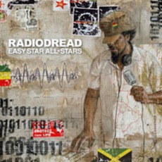 Radiodread mp3 Album by Easy Star All-Stars