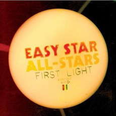 First Light mp3 Album by Easy Star All-Stars
